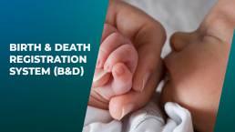 Birth & Death Registration System B&D